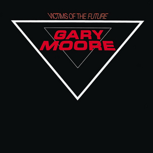 <i>Victims of the Future</i> 1983 studio album by Gary Moore