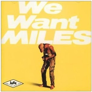 <i>We Want Miles</i> live album