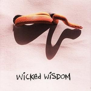 album by Wicked Wisdom