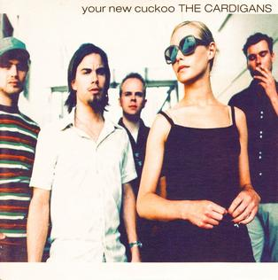 Your New Cuckoo 1997 single by The Cardigans