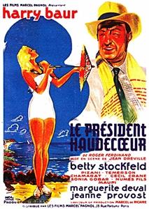 <i>President Haudecoeur</i> 1940 film by Jean Dréville