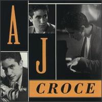 <i>A. J. Croce</i> (album) 1993 studio album by A. J. Croce