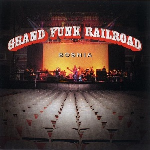 <i>Bosnia</i> (album) 1997 live album by Grand Funk Railroad