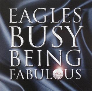 Imagem da capa da música Busy Being Fabulous de Eagles