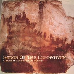 <i>Songs of the Unforgiven</i> 2004 studio album by Crash Test Dummies