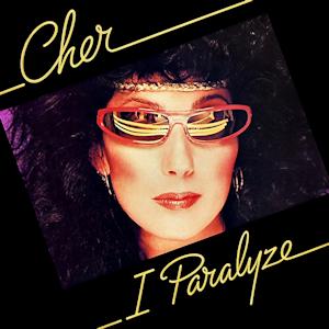 <i>I Paralyze</i> 1982 studio album by Cher