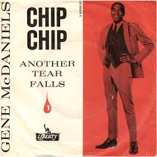Chip Chip 1961 song performed by Gene McDaniels