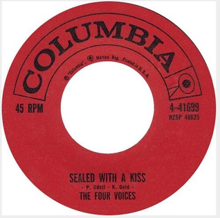 Sealed with a Kiss 1960 single by The Four Voices