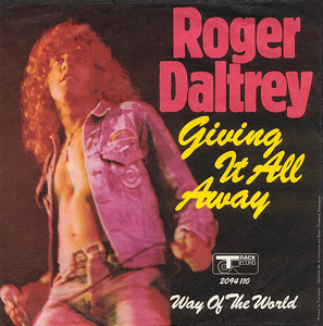 Giving It All Away 1973 song performed by Roger Daltrey