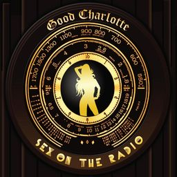 Sex on the Radio 2010 single by Good Charlotte
