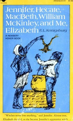 <i>Jennifer, Hecate, Macbeth, William McKinley, and Me, Elizabeth</i> novel by E. L. Konigsburg