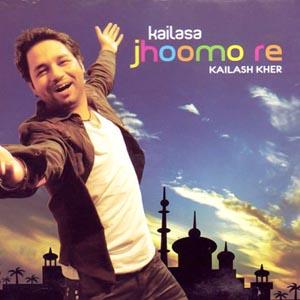 kailash kher songs jhoomo re