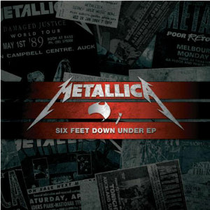 <i>Six Feet Down Under</i> 2010 EP by Metallica