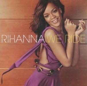 Rihanna - We Ride Weride1