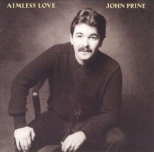 <i>Aimless Love</i> 1984 studio album by John Prine