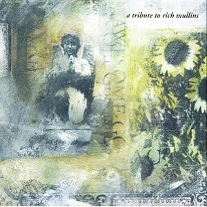 <i>Awesome God: A Tribute to Rich Mullins</i> compilation album