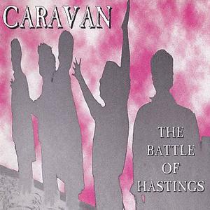 <i>The Battle of Hastings</i> (album) 1995 studio album by Caravan