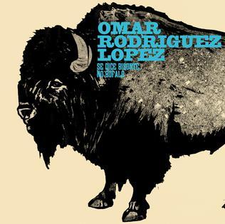 <i>Se Dice Bisonte, No Búfalo</i> 2007 studio album by Omar Rodríguez-López