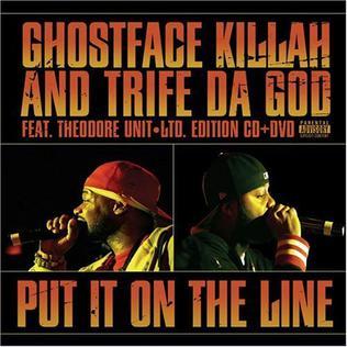 Ghostface Killah & Trife Da God - Put It on the Line