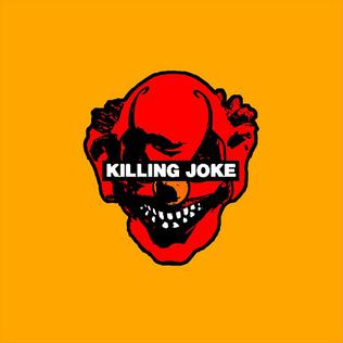 <i>Killing Joke</i> (2003 album) 2003 studio album by Killing Joke