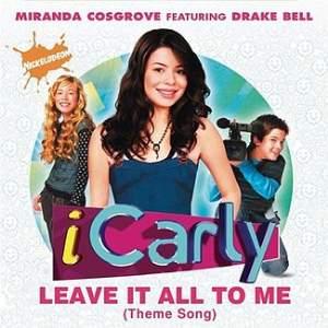 Leave It All to Me Miranda Cosgrove single