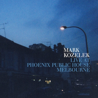 <i>Live at Phoenix Public House Melbourne</i> 2013 live album by Mark Kozelek