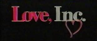 <i>Love, Inc.</i> (TV series) American television sitcom