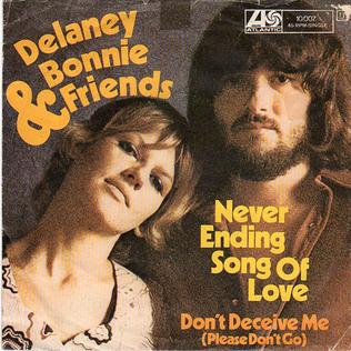 Never Ending Song of Love 1990 single by Delaney & Bonnie