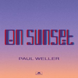 <i>On Sunset</i> 2020 studio album by Paul Weller