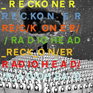 Reckoner 2008 single by Radiohead