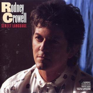 <i>Street Language</i> 1986 studio album by Rodney Crowell