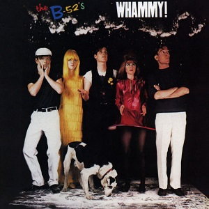 <i>Whammy!</i> 1983 studio album by the B-52s