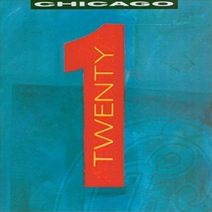 Chicago - Twenty 1 album cover