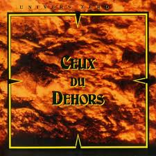 [Rock Progressif] Playlist - Page 7 Univers_Zero_Ceux_du_Dehors