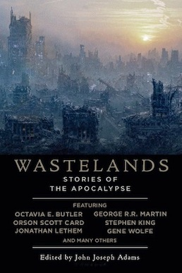 First edition cover art to Wastelands: Stories of the Apocalypse, edited by John Joseph Adams