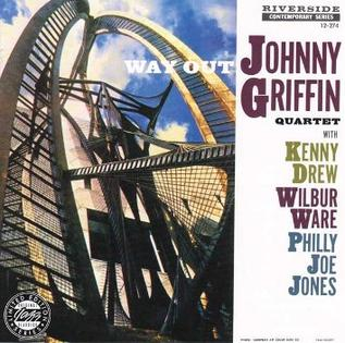 <i>Way Out!</i> 1958 studio album by Johnny Griffin