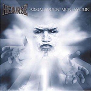 <i>Armageddon, Mon Amour</i> 2004 studio album by Hearse