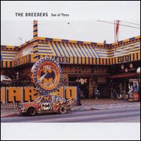 Son of Three 2002 single by the Breeders