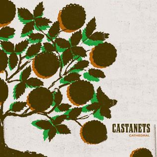 <i>Cathedral</i> (Castanets album) 2004 studio album by Castanets