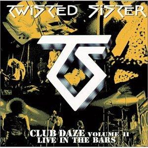 <i>Club Daze Volume II: Live in the Bars</i> 2002 live album by Twisted Sister