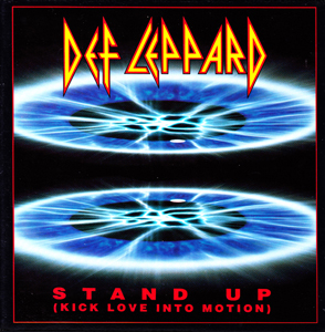 Stand Up (Kick Love into Motion) song by Def Leppard