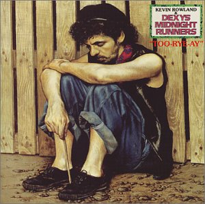 <i>Too-Rye-Ay</i> 1982 studio album by Dexys Midnight Runners