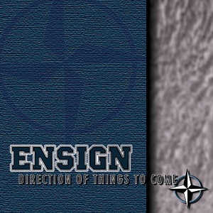 <i>Direction of Things to Come</i> 1997 studio album by Ensign