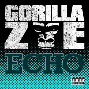 Echo (Gorilla Zoe song) song by Gorilla Zoe