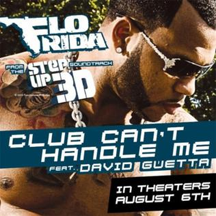 Club Cant Handle Me 2010 single by David Guetta and Flo Rida