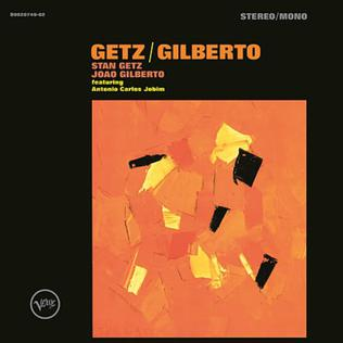 <i>Getz/Gilberto</i> album by Stan Getz and João Gilberto