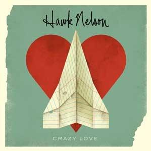 Crazy Love (Hawk Nelson album)