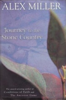 <i>Journey to the Stone Country</i> novel by Alex Miller
