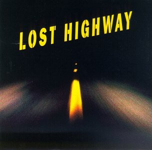 <i>Lost Highway</i> (soundtrack) 1997 soundtrack album by Various artists