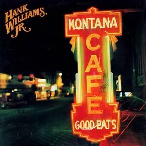 <i>Montana Cafe</i> 1986 studio album by Hank Williams, Jr.